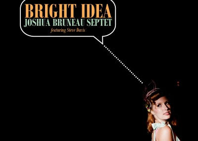 Joshua Bruneau Bright Idea
